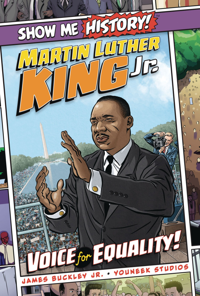 Show Me History! Martin Luther King: Voice for Equality!