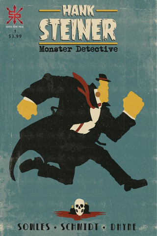 Hank Steiner: Monster Detective #1