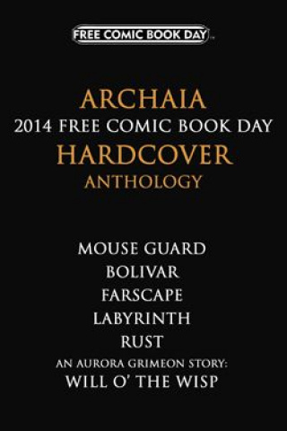 Archaia 2014 Free Comic Book Day Hardcover Anthology (Free Comic Book Day 2014)