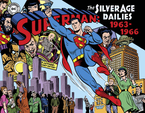 Superman: The Silver Age Newspaper Dailies Vol. 3: 1963-1966