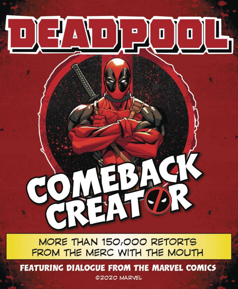 Deadpool: Comeback Creator