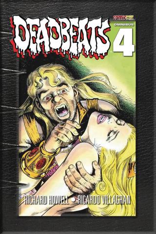 Deadbeats Vol. 4 (Omnibus)