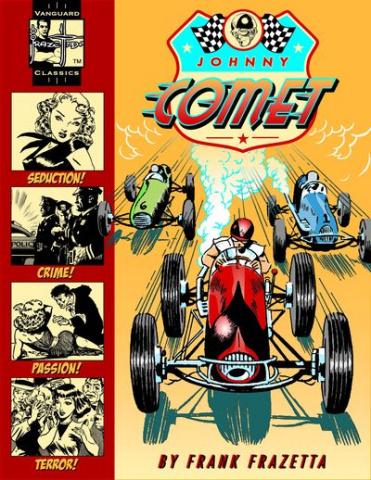 Vanguard Frazetta Classics Vol. 1: Johnny Comet