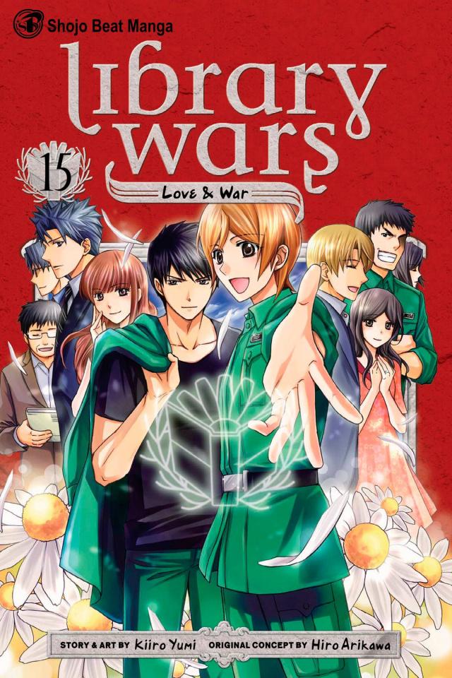 Library Wars: Love & War Vol. 15