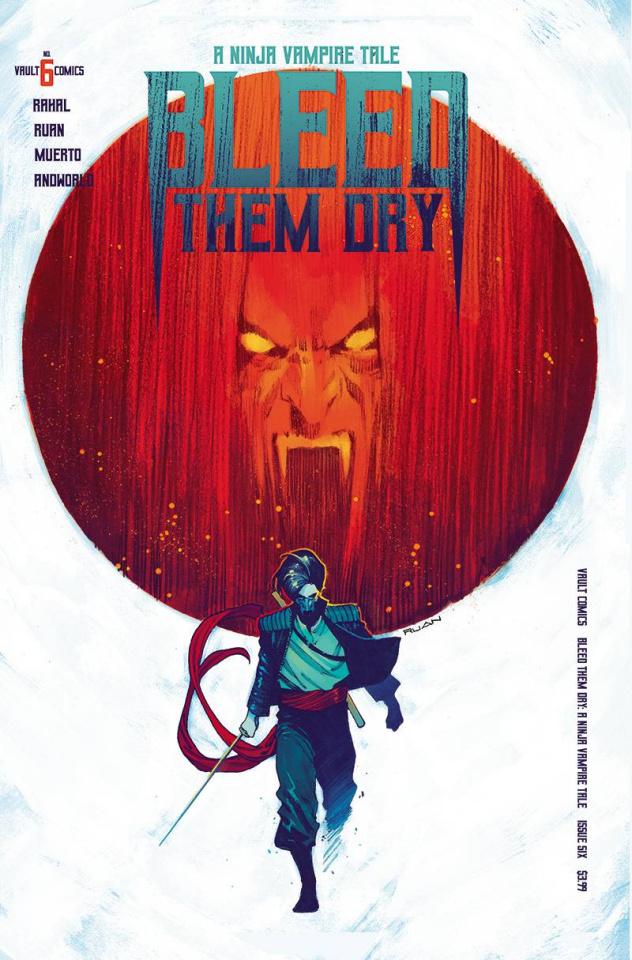 Bleed Them Dry #6 (Ruan Cover)