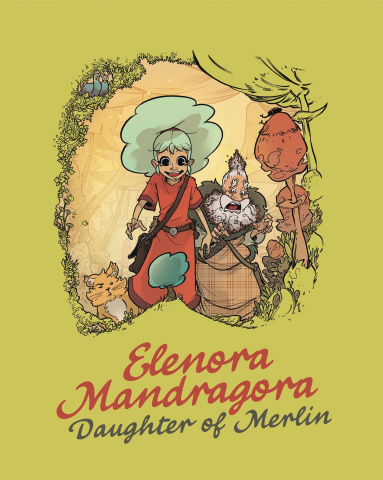 Elenora Mandragora: Daughter of Merlin