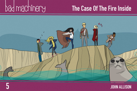 Bad Machinery Vol 05 The Case of The Fire Inside (Pocket Edition)