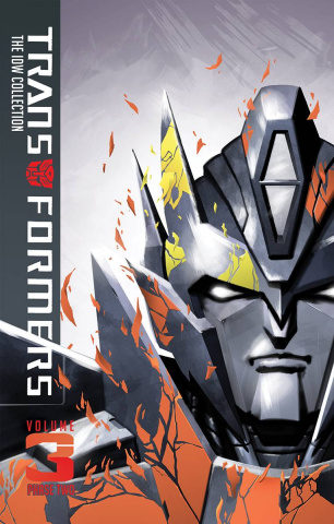 The Transformers: The IDW Collection Vol. 3: Phase Two