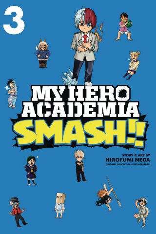 My Hero Academia: Smash!! Vol. 3
