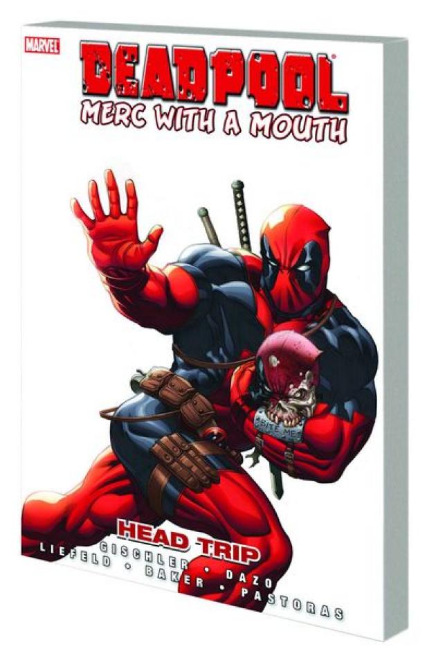 Deadpool: Merc with a Mouth Vol. 1: Head Trip