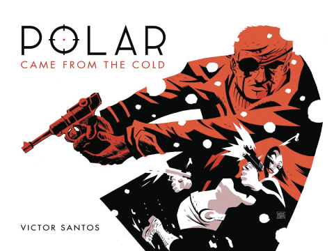 Polar Vol. 1: Came from the Cold