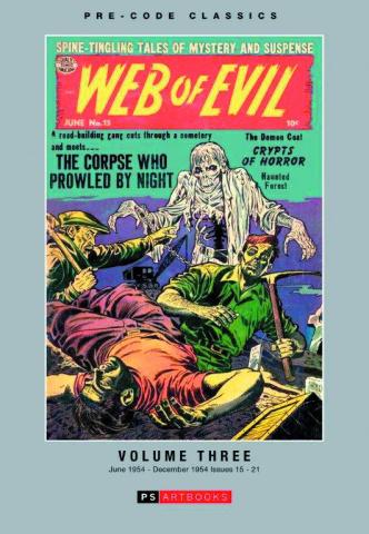 Pre-Code Classics: Web of Evil Vol. 3