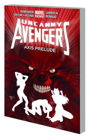 Uncanny Avengers Vol. 5: AXIS Prelude