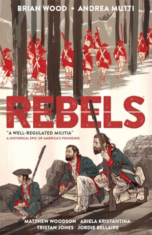 Rebels Vol. 1: A Well Regulated Militia