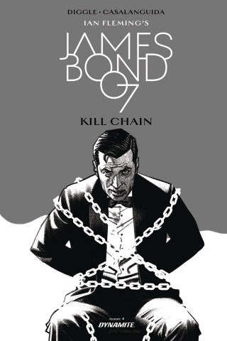 James Bond: Kill Chain #4 (10 Copy Smallwood B&W Cover)