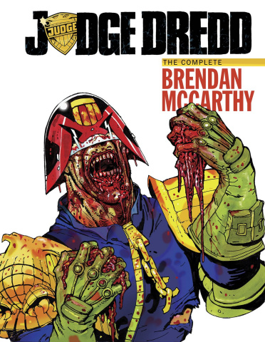 Judge Dredd: The Complete Brendan McCarthy Collection