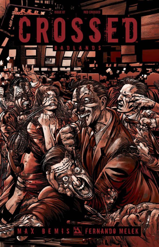 Crossed: Badlands #87 (Red Crossed Cover)