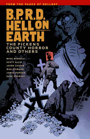 B.P.R.D.: Hell on Earth Vol. 5: The Pickens County Horror and Others