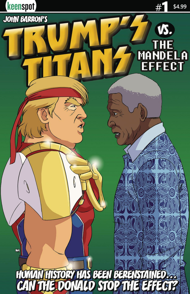 Trump's Titans vs. The Mandela Effect #1 (Nelson Mandela Cover)