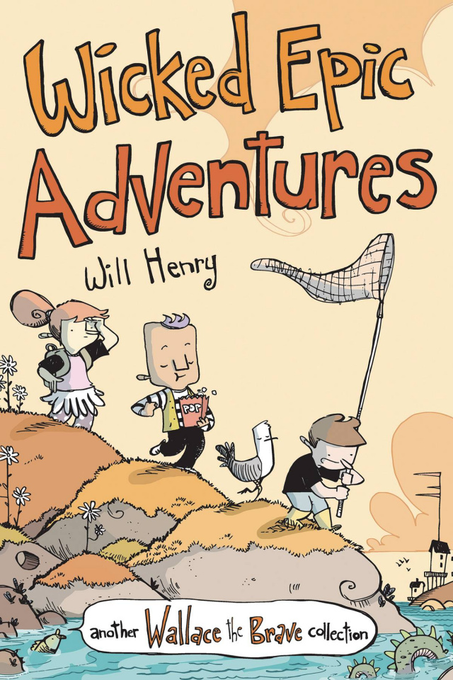 Wallace the Brave Vol. 3: Wicked Epic Adventures