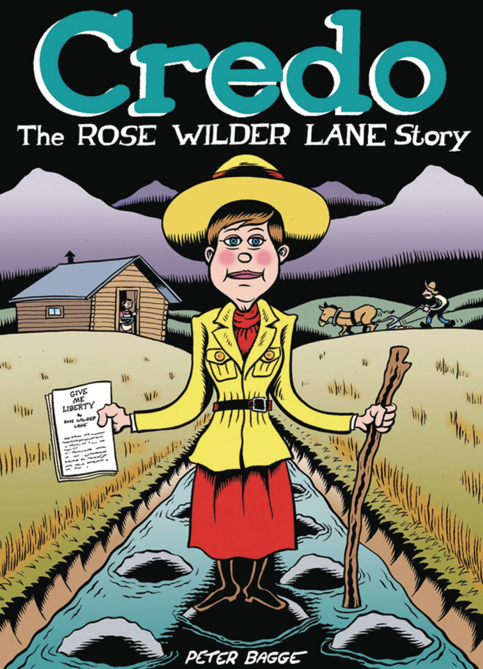 Credo: The Rose Wilder Lane Story