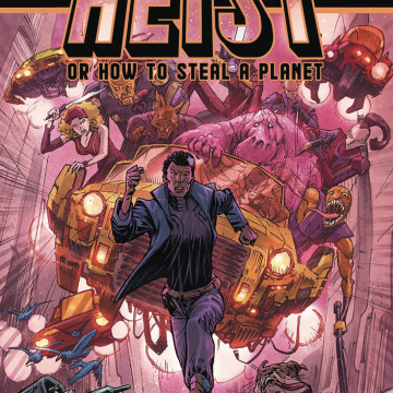 Heist, Or How to Steal a Planet #7