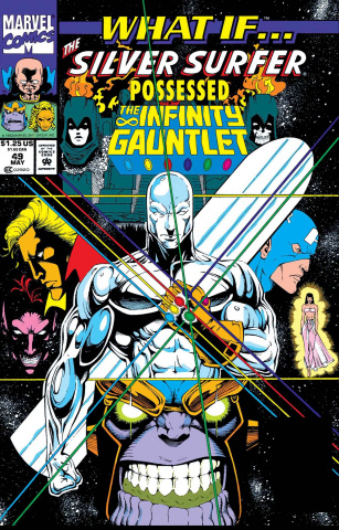 What If the Silver Surfer Possessed the Infinity Gauntlet? #1 (True Believers)