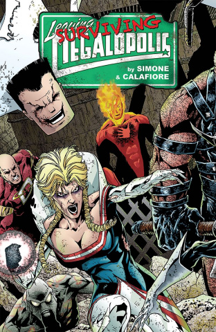 Leaving Megalopolis Vol. 2: Surviving Megalopolis