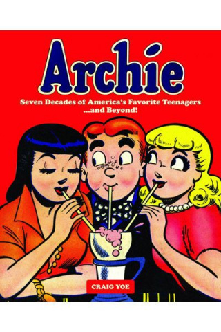 Archie: Seven Decades of America's Favorite Teenagers