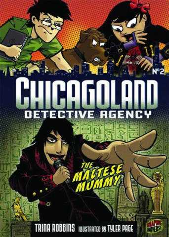 Chicagoland Detective Agency Vol. 2: The Maltese Mummy