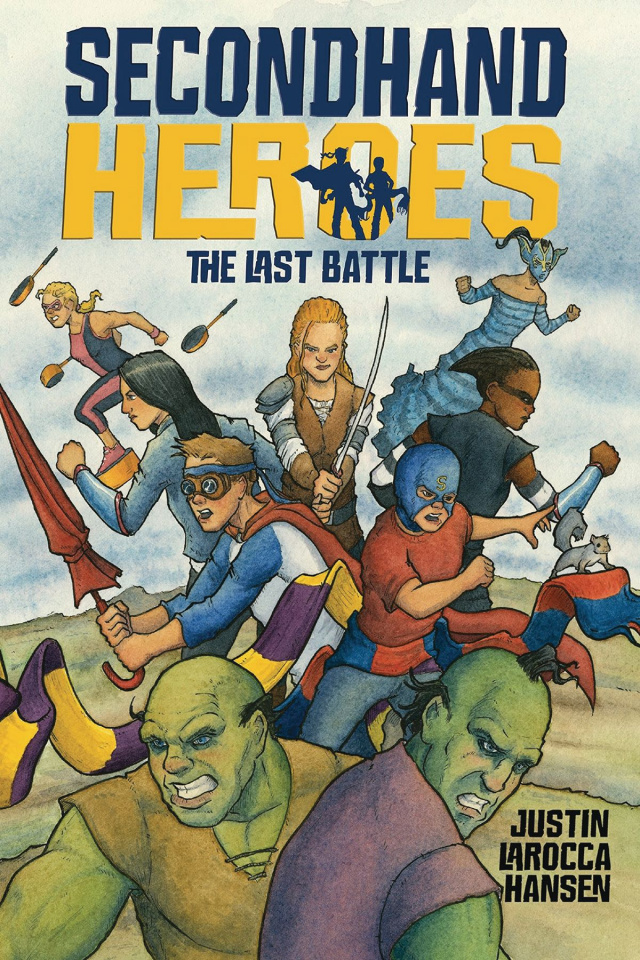 Secondhand Heroes Vol. 3: The Last Battle