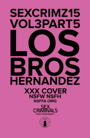 Sex Criminals #15 (Los Bros Hernandez XXX Cover)