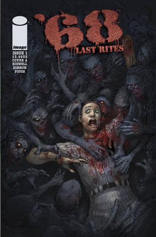 '68: Last Rites #1 (Jones & Fotos Cover)