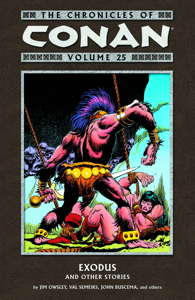 The Chronicles of Conan Vol. 25: Exodus and Other Stories