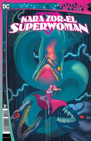 Future State: Kara Zor-El, Superwoman #2 (Paulina Ganucheau Cover)