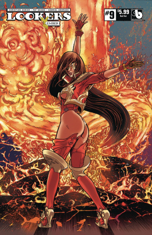 Lookers: Ember #9 (Red Hot Cover)