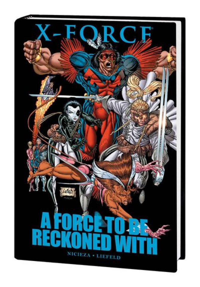 X-Force: Force To Be Reckoned With Premier Hardcover