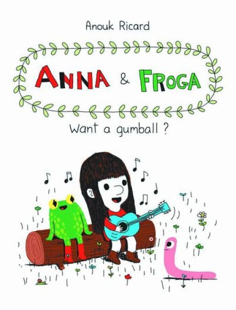 Anna & Froga: Want A Gumball?