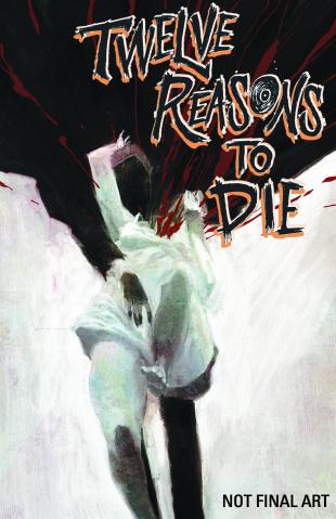 Twelve Reasons to Die #5