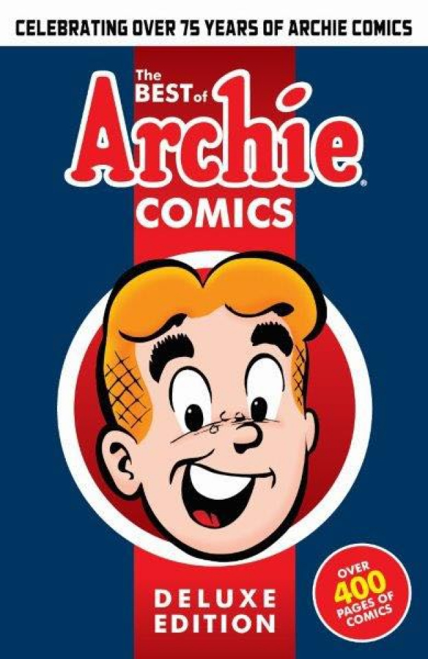 The Best of Archie Comics Vol. 1 (Deluxe Edition)