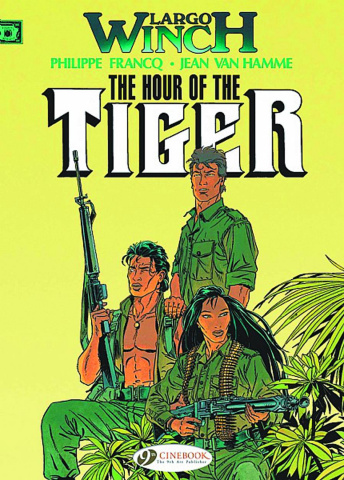 Largo Winch Vol. 4: The Hour of Tiger