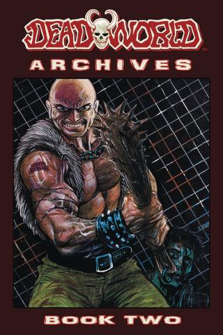 Deadworld Archives Book 2