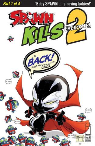 Spawn Kills Everyone Too! #1 (Clean McFarlane Cover)