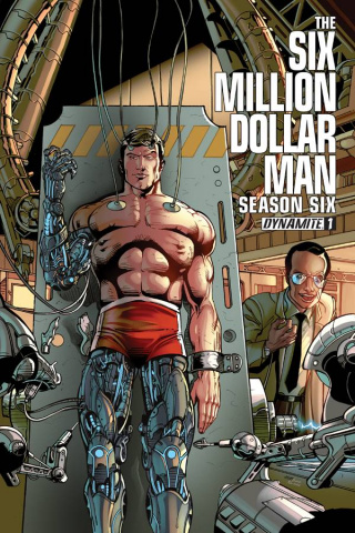 The Six Million Dollar Man, Season 6 #1 (2nd Printing)