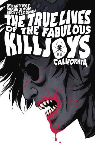 The True Lives of the Fabulous Killjoys: California (Library Edition)