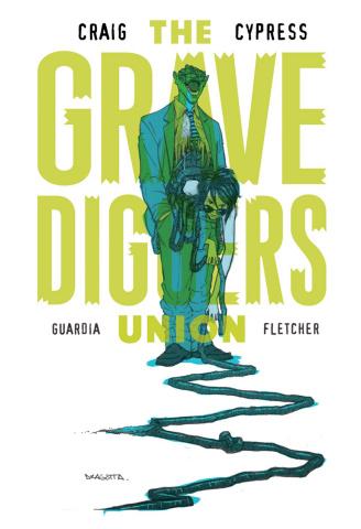 The Gravediggers Union #7 (Dragotta Cover)