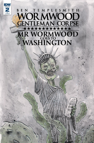Wormwood: Gentleman Corpse - Mr. Wormwood Goes To Washington #2 (10 Copy Cover)
