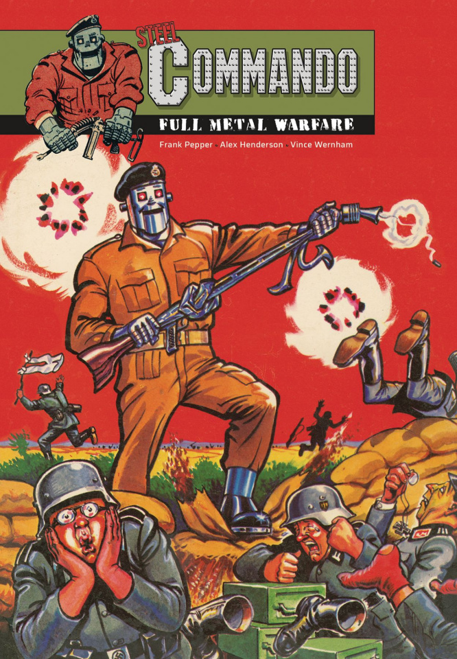 Rebellion Digest: The Best of Steel Commando