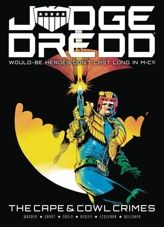 Judge Dredd: The Cape & Cowl Crimes