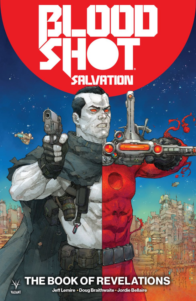 Bloodshot: Salvation Vol. 3: The Book of Revelations